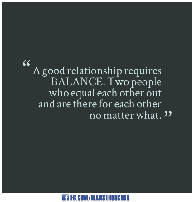 Good Relationship Quotes Mansthoughts Com Good Relationship Quotes Relationship Quotes Best Relationship
