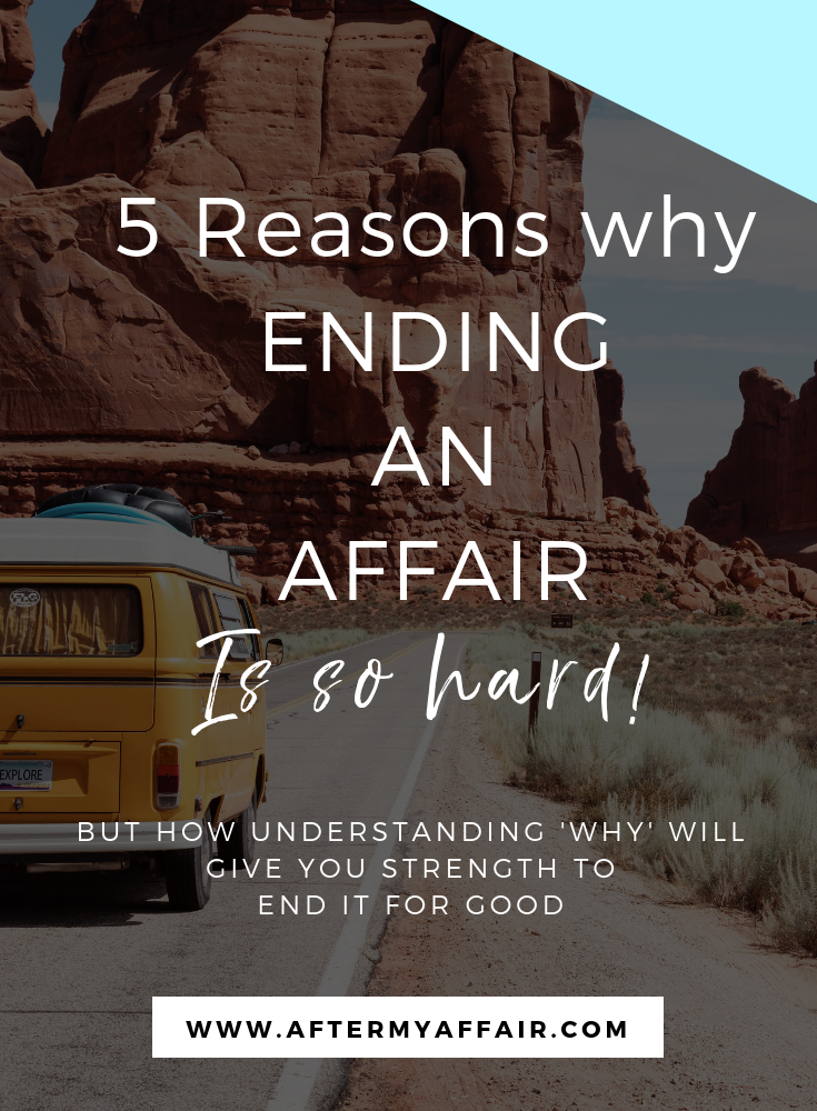 5 Reasons Why Ending An Affair Is So Hard - After My