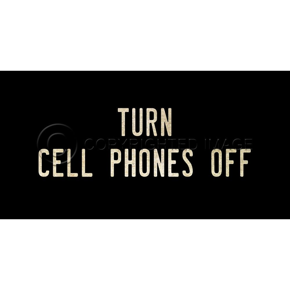 Turn Cell Phones Off Small Sign Acrylic Wall Art Acrylic Wall Art Art Gallery Wall Inspirational Wall Art Turn off cell phones sign
