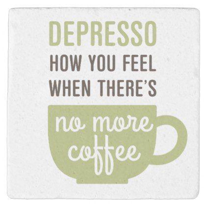 Funny Coffee Quote Depresso No Coffee Stone Coaster Funny Coffee