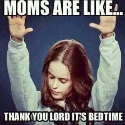 Image result for funny tired mom memes