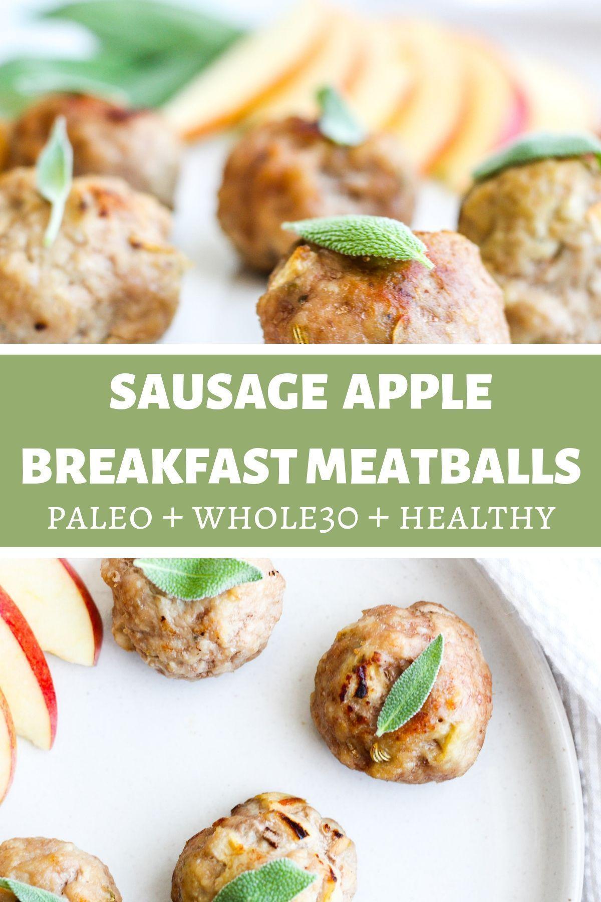 sage apple breakfast meatballs recipe apple breakfast brunch recipes paleo recipes pinterest