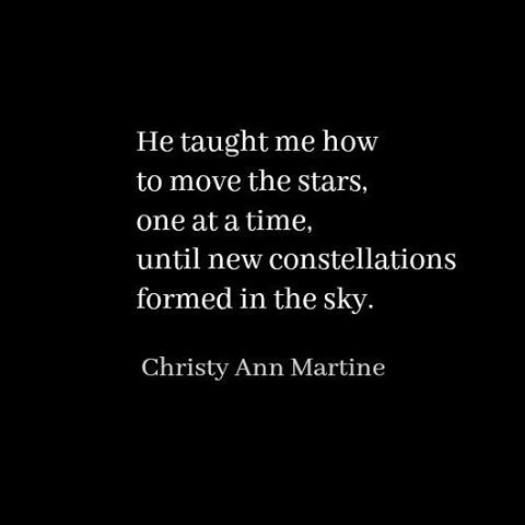 """53 Likes, 5 Comments - Christy Ann Martine (@christy_ann_martine) on Instagram: """"@johnmarkgreenpoetry  #love #stars #lovequotes #instaquote #quote #amwriting #poetsofig…"""""""