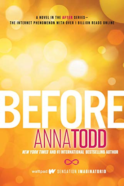 Before 5 The After Series By Anna Todd Gallery Books Reading Online Romance Readers Ebook