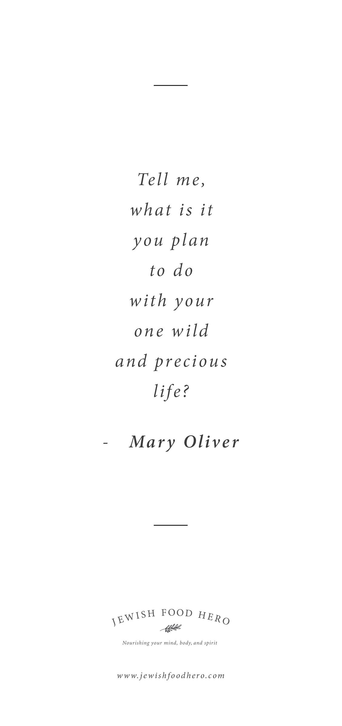 Jewish Love Quotes Mary Oliver Quotation  Inspiring Quotes  Pinterest  Mary Oliver