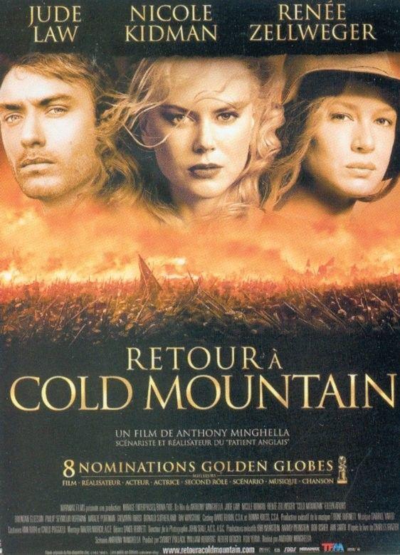 Film Retour à Cold Mountain : retour, mountain, Retour, Mountain, Américain, Réalisé, Anthony, Minghella, Sorti, Tiré, Livre, Même, Publié, Film,, D'amour,, Films, Guerre