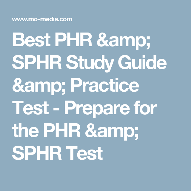Best Phr Sphr Study Guide Practice Test Prepare For The Phr