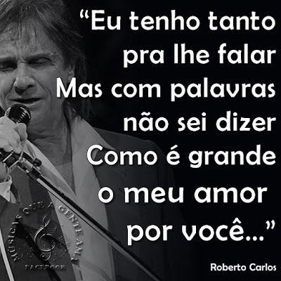 Como E Grande O Meu Amor Por Voce Roberto Carlos Roberto