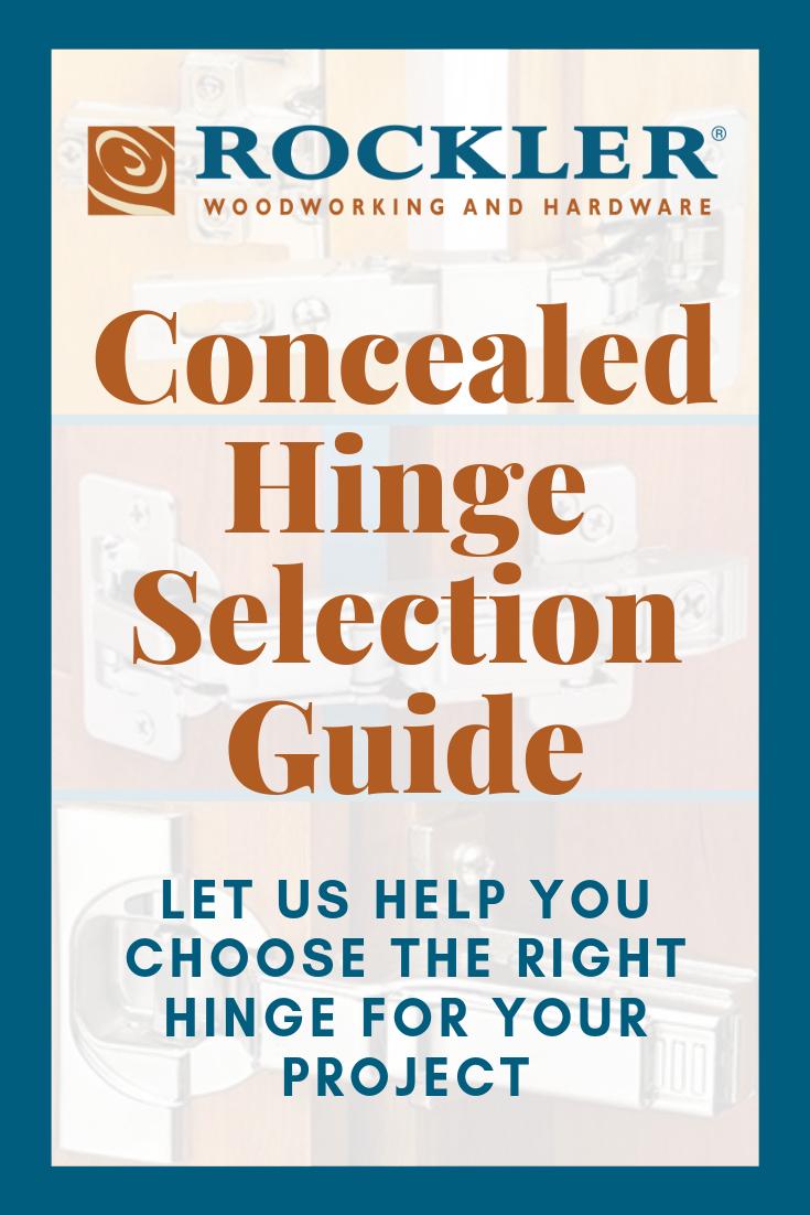 Concealed Hinge Selection Guide Rockler Concealed Hinges