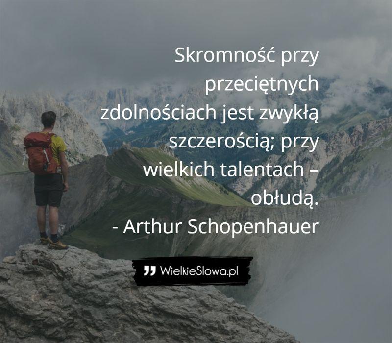 Arthur Schopenhauer Cytaty Skromność Przy Przeciętnych