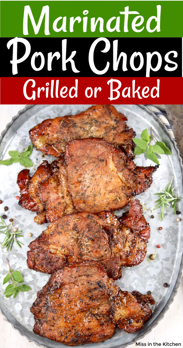 Easy Marinated Pork Chops {Grilled or Baked} - Miss in the Kitchen