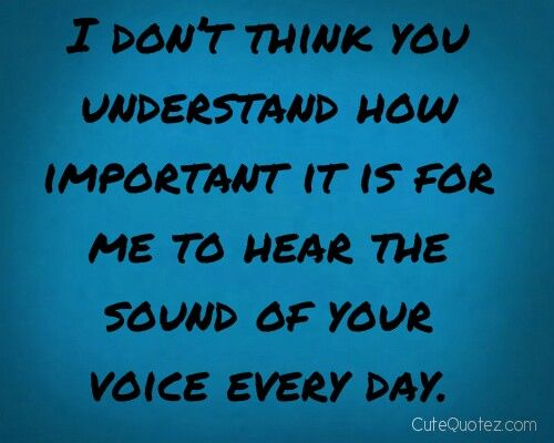 Your Voice Valentine Love Quotes Valentine Quotes For Her Sweet Love Quotes