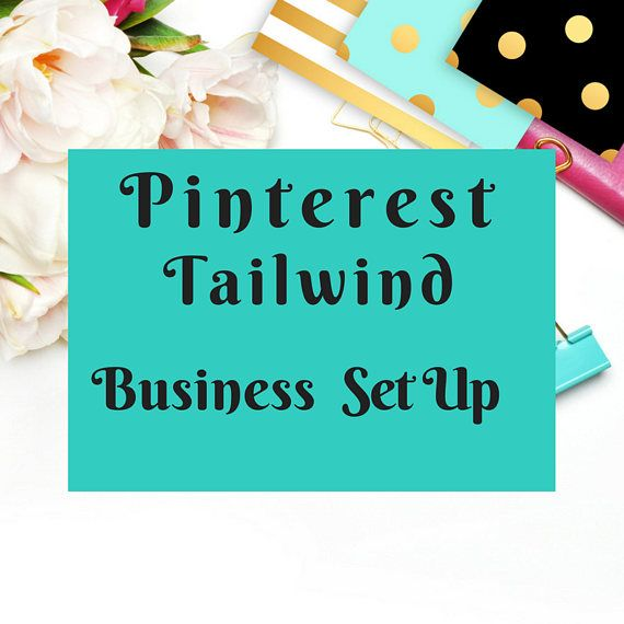 Pinterest Business/Tailwind Account SetUp Account Set Up