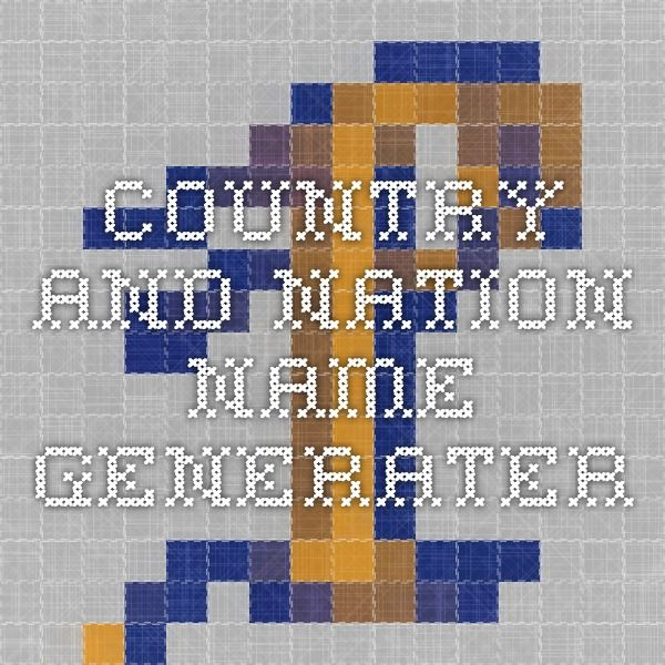 Country and Nation name generater | Character Help | Country