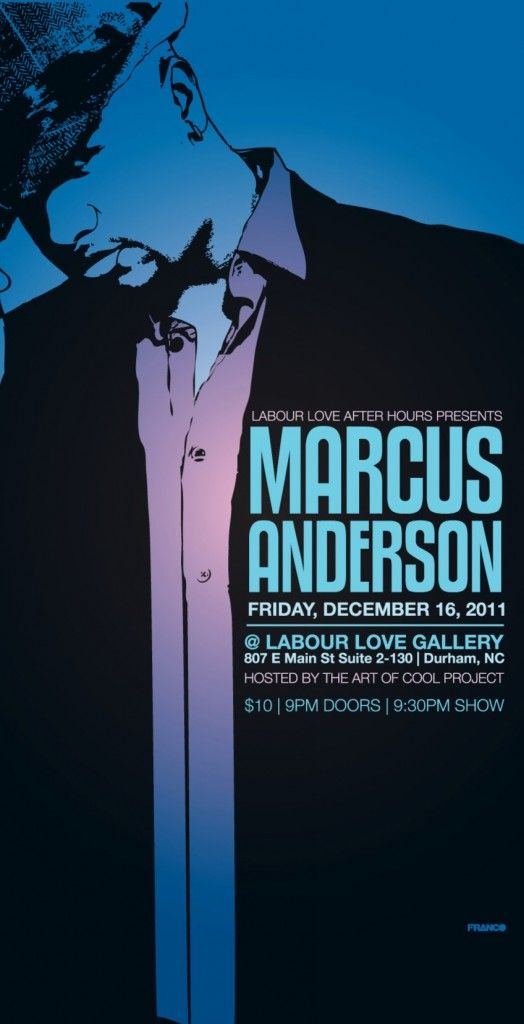 Marcus Anderson December 16, 2011  www.theartofcoolproject.com