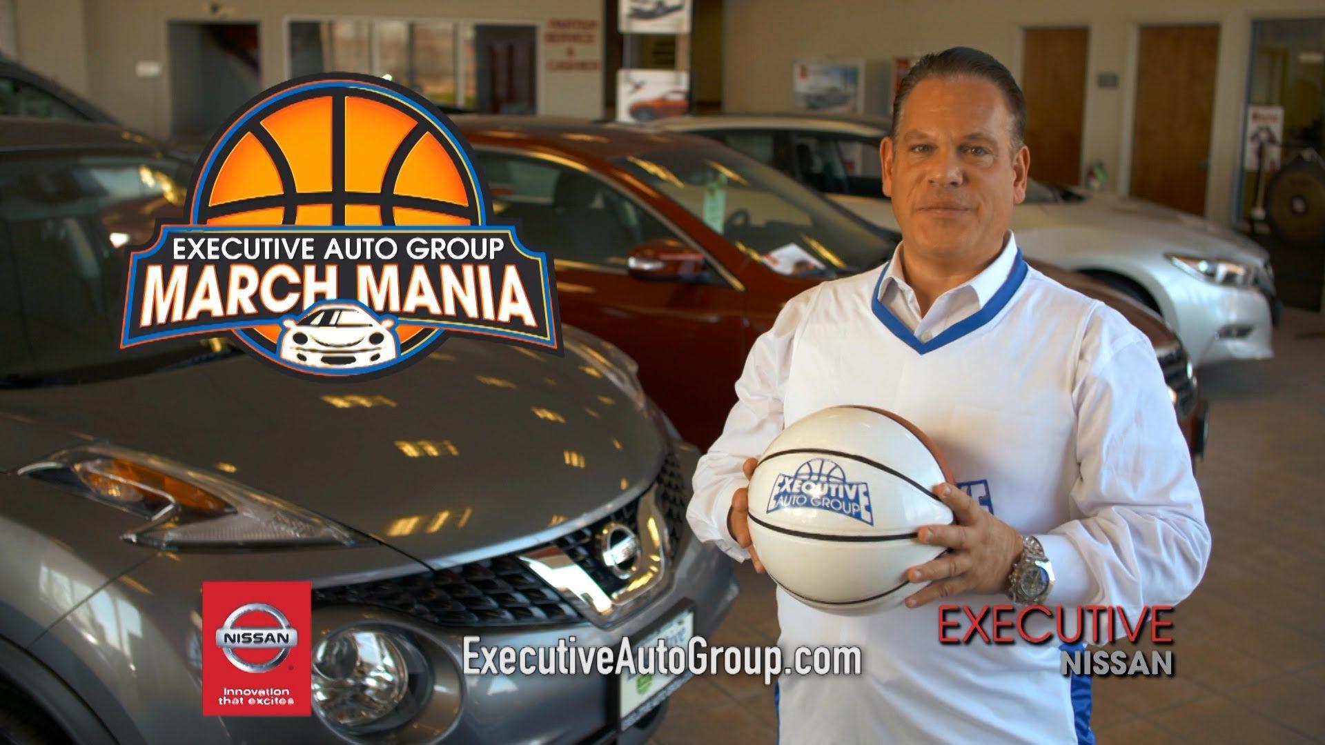 Executive Auto Group; Executive Nissan March Mania   Itu0027s March Mania At Executive  Nissan In