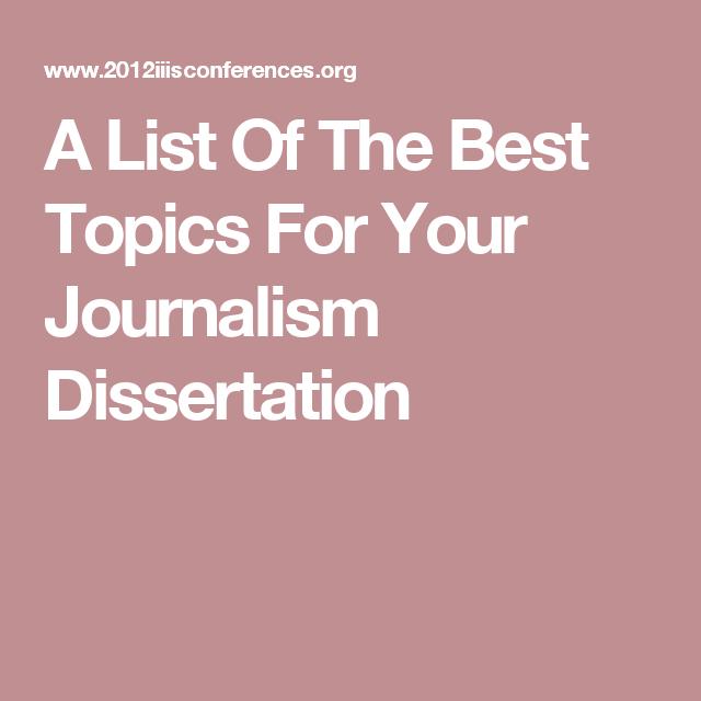 journalism dissertation topics