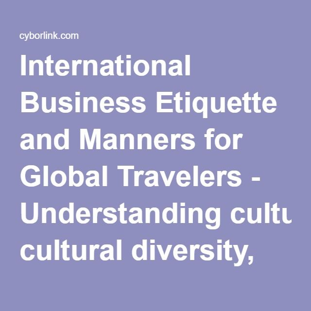 International Business Etiquette and Manners for Global