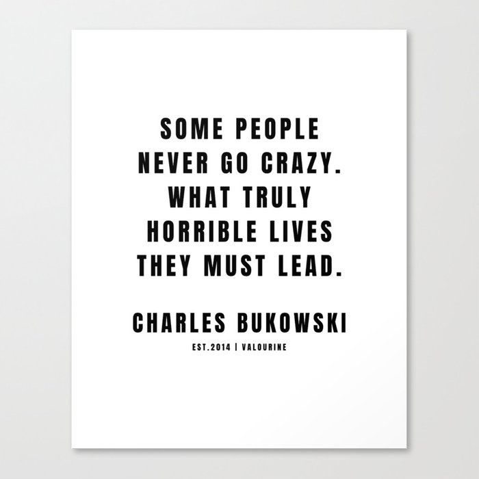 1 | Charles Bukowski | 201221| Poem Poet Poetry | Dark Humor| Writer Literature Literay Famous  Canvas Print by Quotes And Sayings