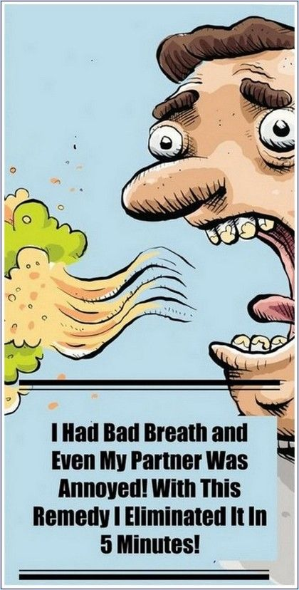 I Had Bad Breath and Even My Partner Was Annoyed! With This Remedy I