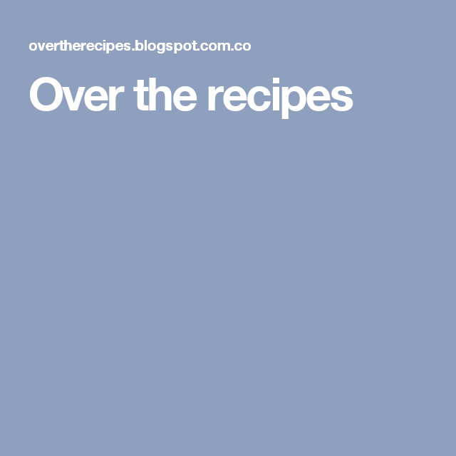 Over the recipes