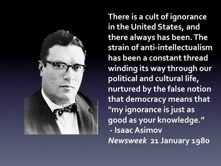 Image result for asimov opinion quote