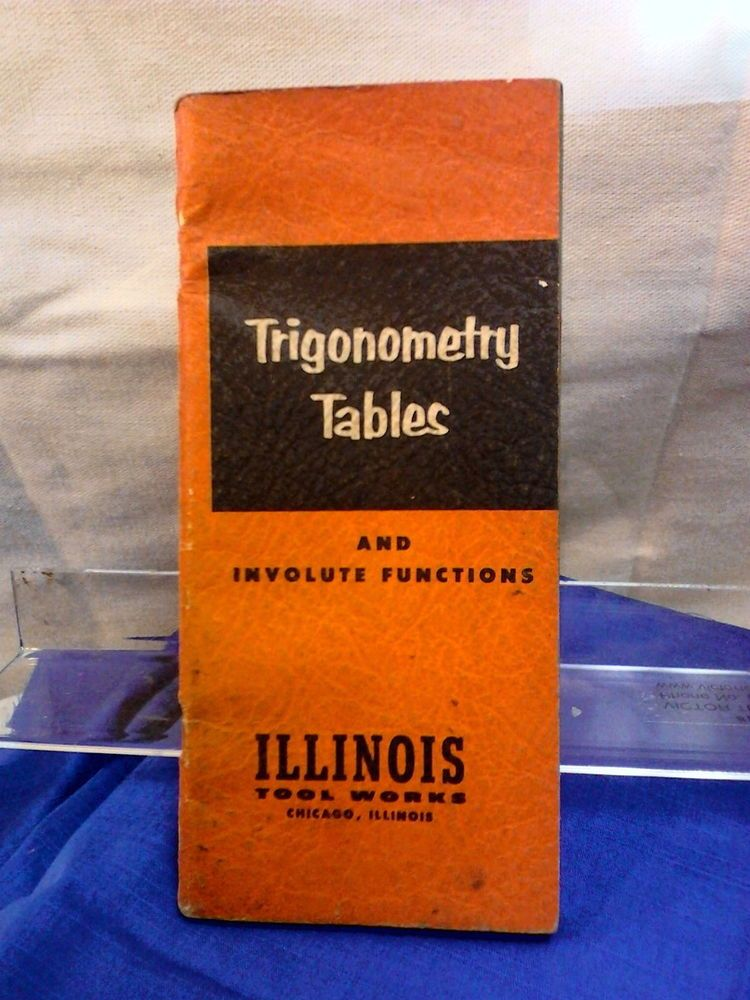 Vintage Trigonometry Tables and Involute Functions 1954 ILLINOIS TOOL WORKS #IllinoisToolWorks