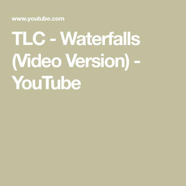 TLC - Waterfalls (Video Version) - YouTube In 2020