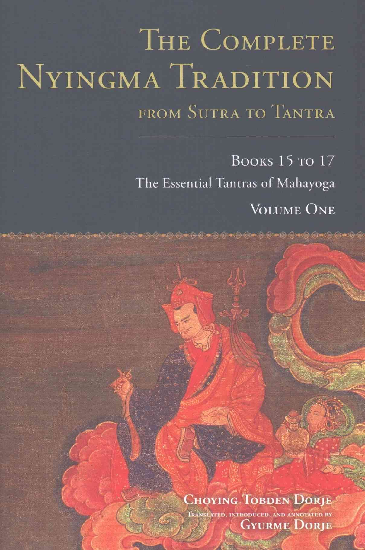 Libros De Tantra The Complete Nyingma Tradition From Sutra To Tantra Books 15 To