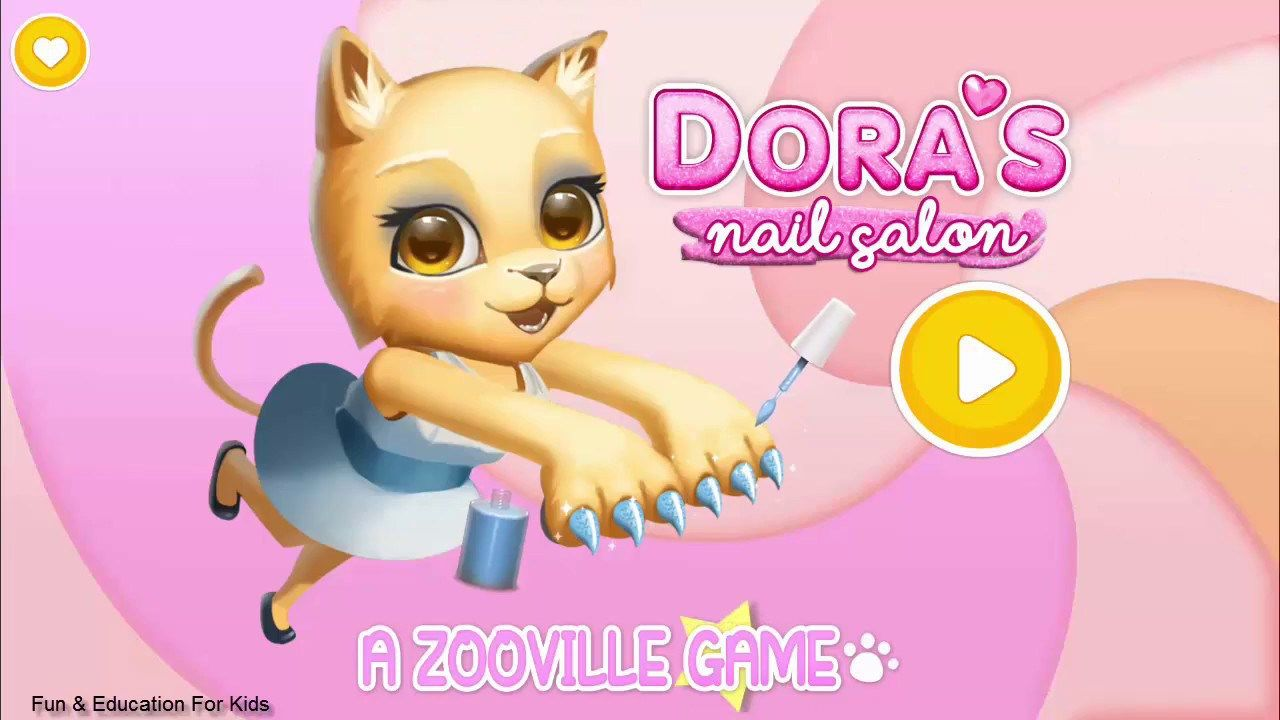 Fun care Dora\'s Nail Salon A Zooville Game gameplay for girls ...