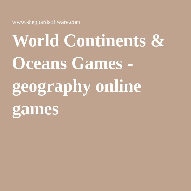 World continents oceans games geography online games school world continents oceans games geography online games gumiabroncs Image collections