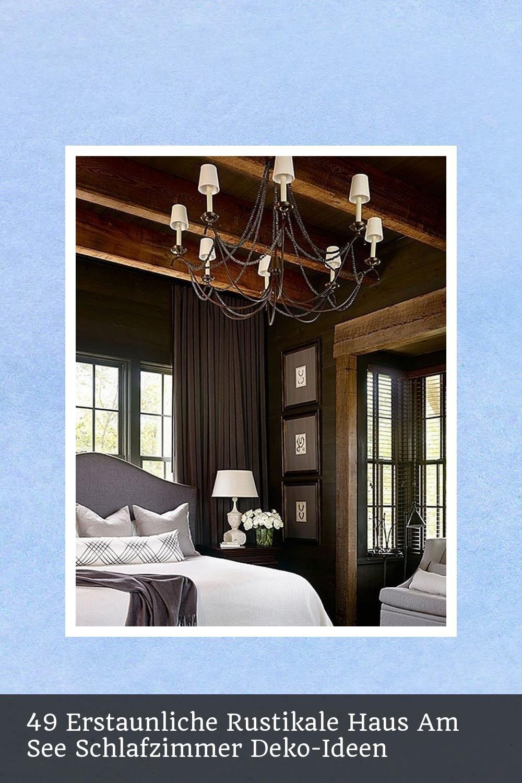 49 Erstaunliche Rustikale Haus Am See Schlafzimmer Deko ...