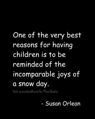 I Love My Children Quotes  One Of The Very Best Reasons For Having Children  Is. Amazing Life ...