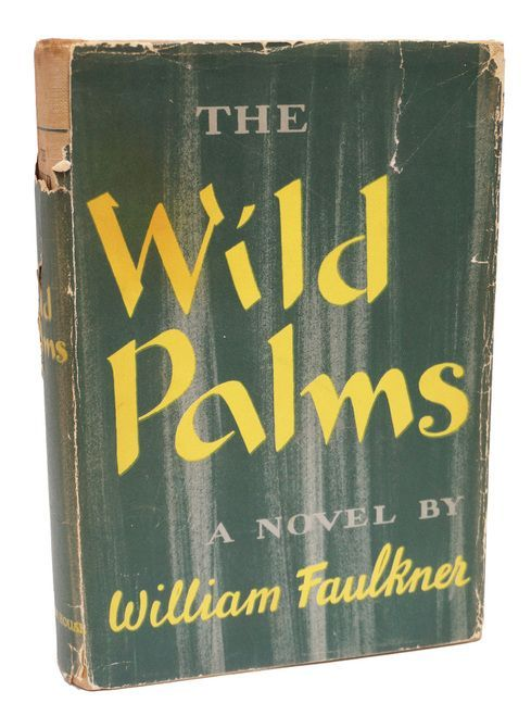 The wild palms first edition william faulkner 1st printing nobel the wild palms first edition william faulkner 1st printing nobel book 1939 products pinterest william faulkner and products fandeluxe Images