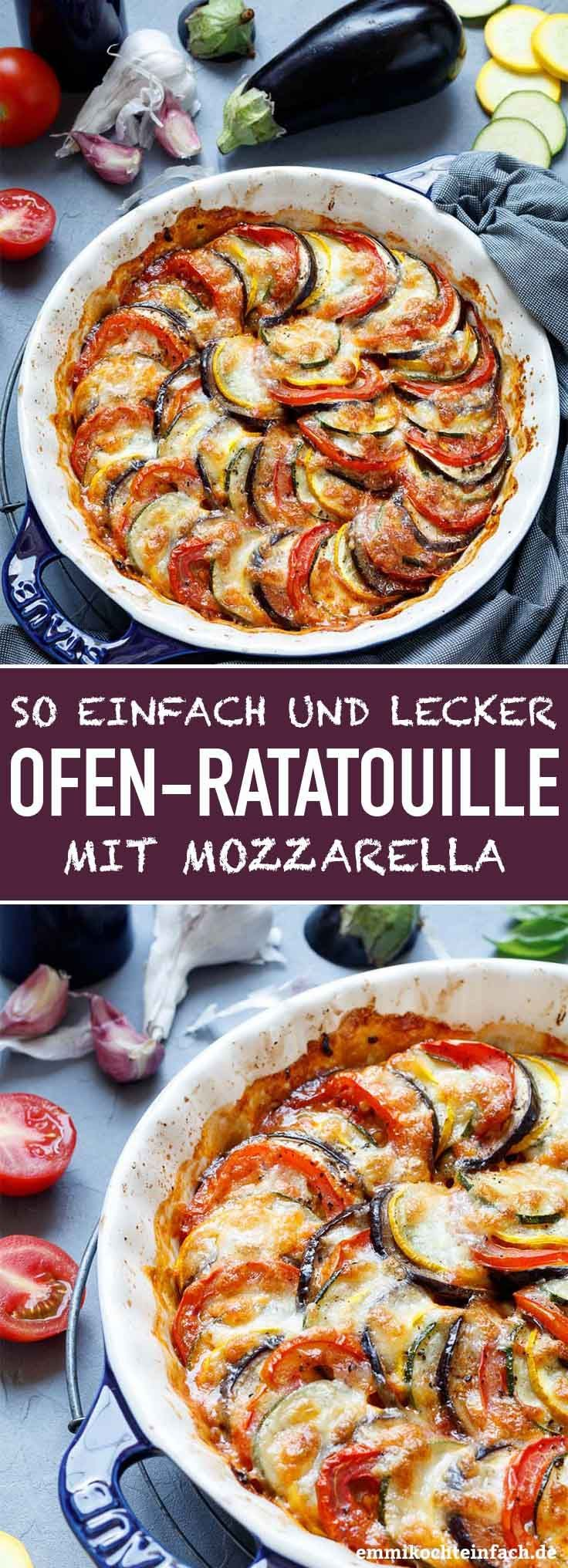 Ratatouille aus dem Ofen mit Mozzarella  Das einfache und unkomplizierte Rezept für die leckere Low Carb Beilage aus dem Ofen mit aromatischen Tomaten Zucchini Auber...