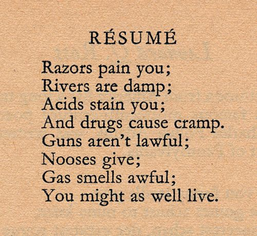 dorothy parker resume philosophy witticisms pinterest