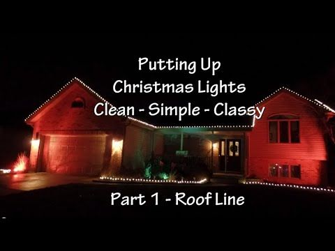 How To Put Up Holiday Lights For Beginners This Is For The