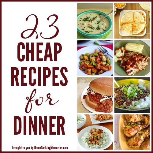 """23 Cheap Recipes for Dinner- and none that center around """"cream of"""" soups or other processes garbage!"""