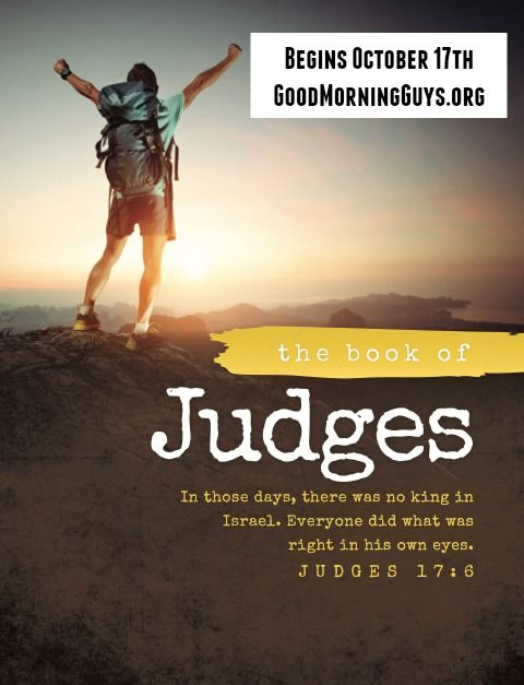 Join Good Morning Guys In Studying The Book Of Judges Begins
