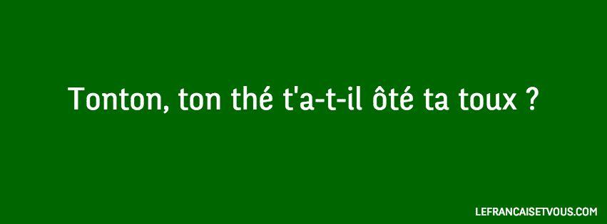 Un virelangue (tongue-twister) est une phrase difficile à