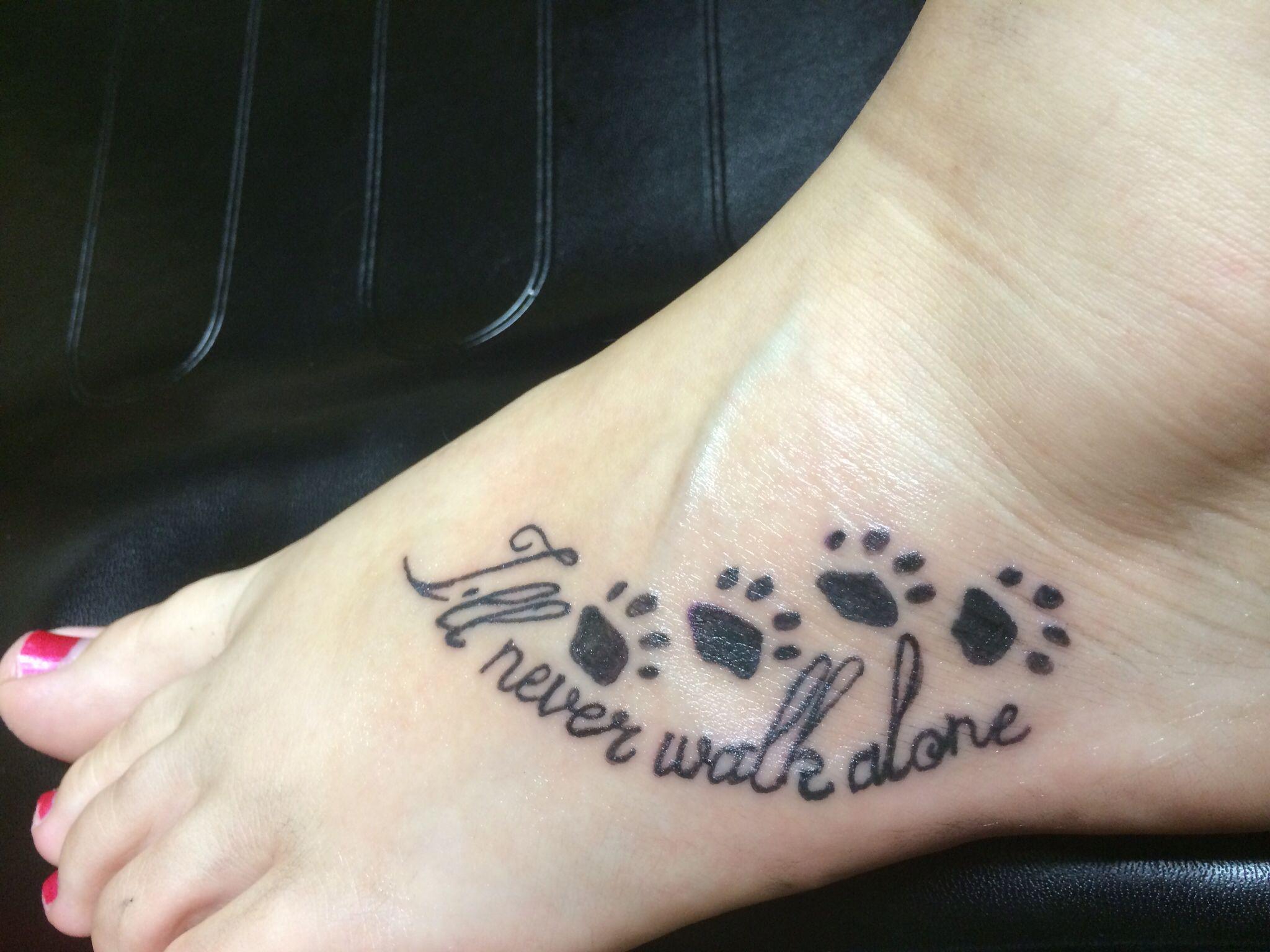 I will never walk alone pawprint tattoo foot tattoo tattoos and i will never walk alone pawprint tattoo foot tattoo biocorpaavc