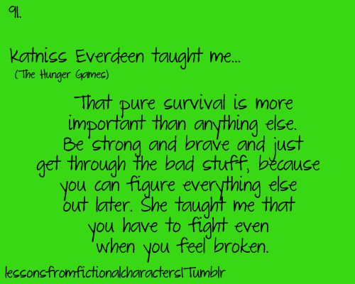 Pure survival is more important than anything else.
