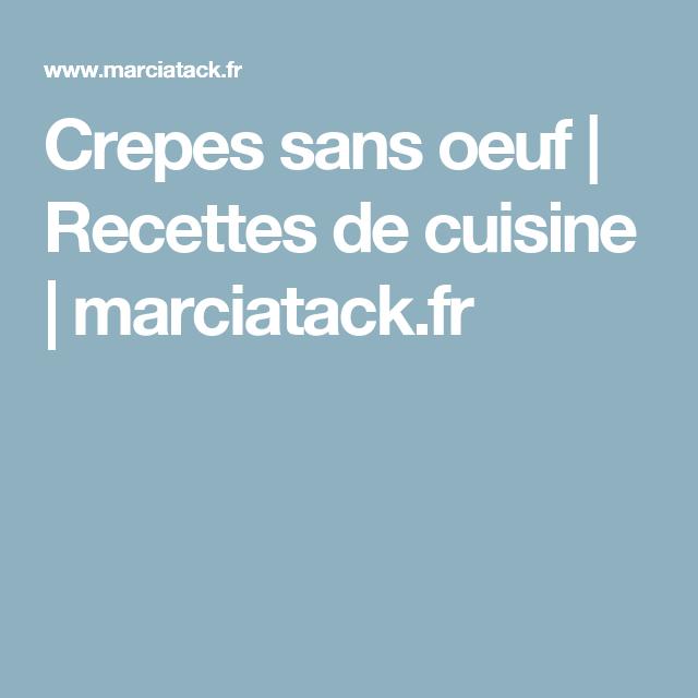 Crepes sans oeuf | Recettes de cuisine | marciatack.fr