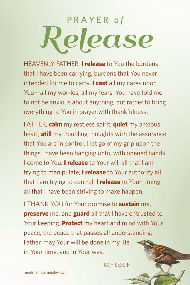 prayer of release    cast your burdens on Him - because  He