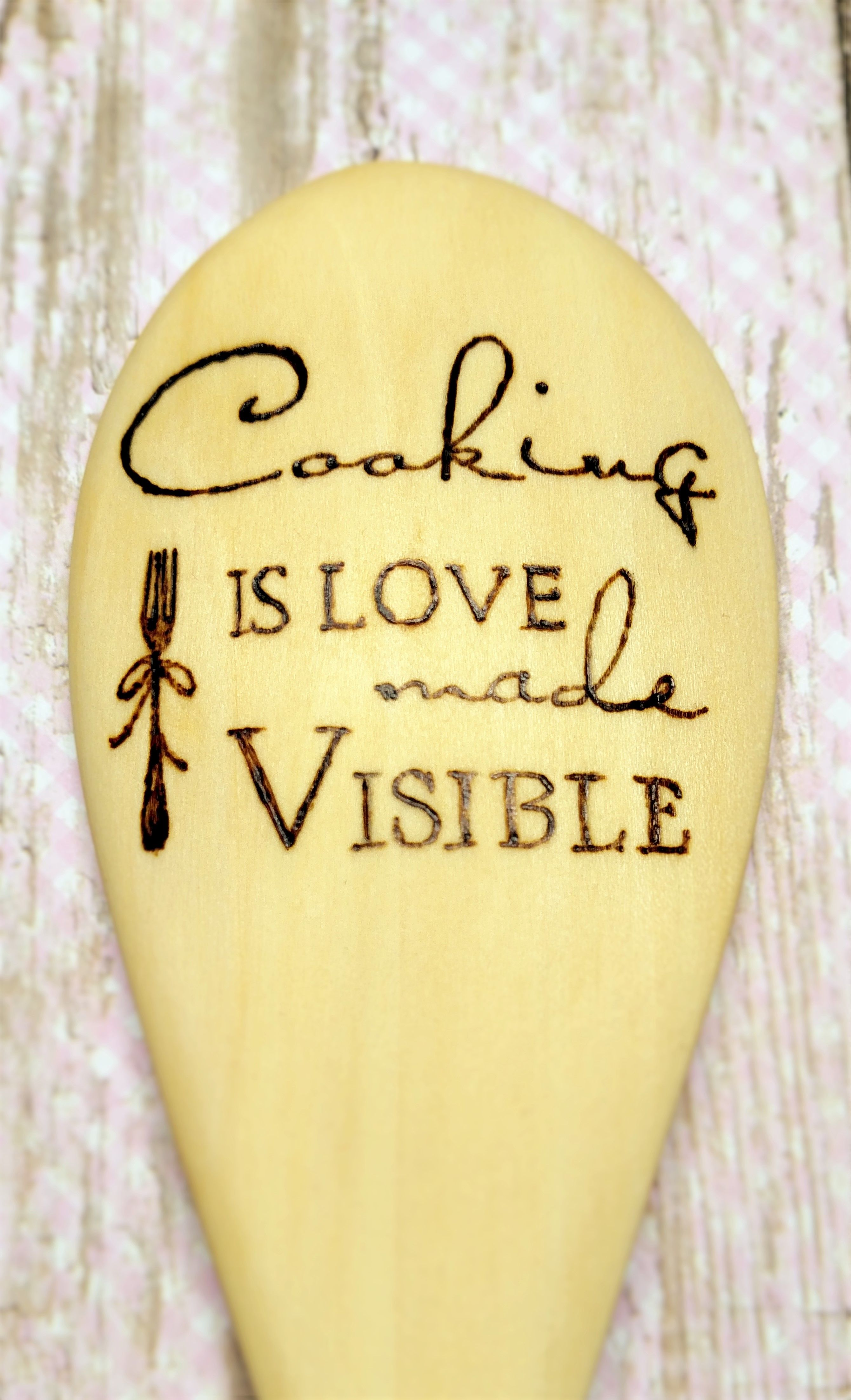 Hand burned wooden spoon with Cooking is Love Made Visible design ...