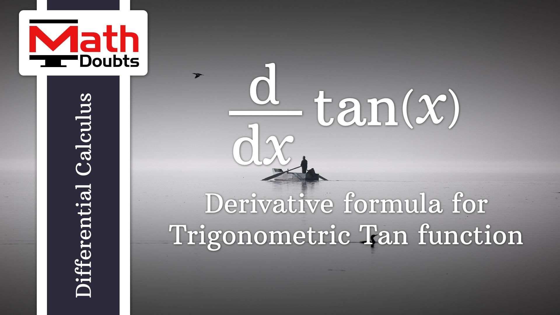 Learn The Differentiation Rule Of Tangent Function To Find