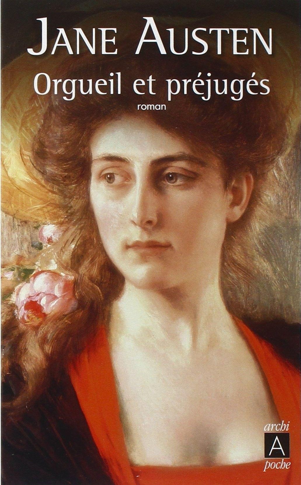 Jane Austen Orgueil Et Prejuges Jane Austen Orgueil Et Prejuges Orgueil