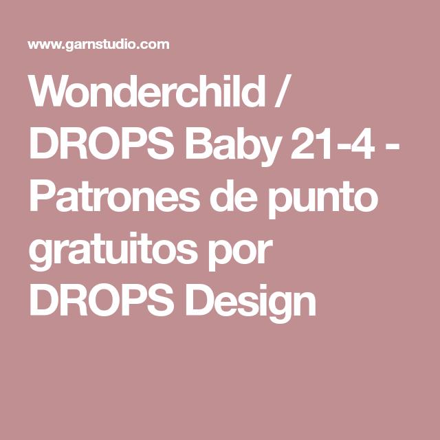 Wonderchild / DROPS Baby 21-4 - Patrones de punto gratuitos por ...