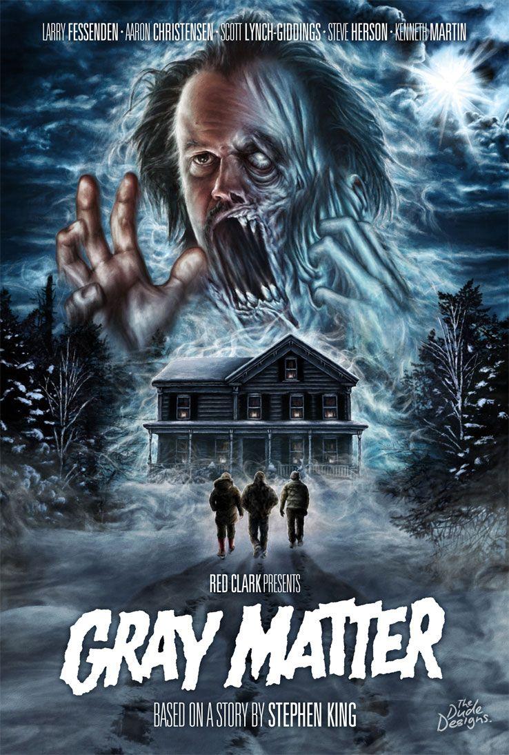 Gray Matter The Dude Designs Horror Movie Posters Horror Movie Fan Horror Films