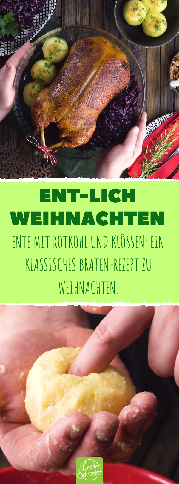 Ente mit Rotkohl und Klößen: ein klassisches Braten-Rezept zu Weihnachten.